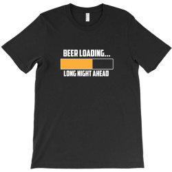 beer loading T-Shirt | Artistshot