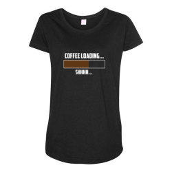 coffee loading 2 Maternity Scoop Neck T-shirt | Artistshot