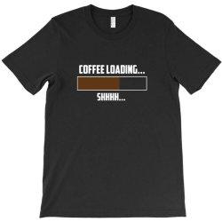 coffee loading 2 T-Shirt   Artistshot