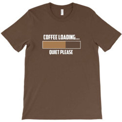 coffee loading 3 T-Shirt | Artistshot
