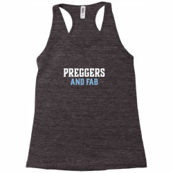 preggers and fab Racerback Tank   Artistshot
