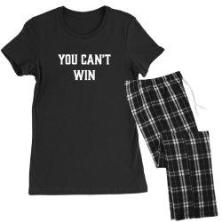 you can't win Women's Pajamas Set | Artistshot