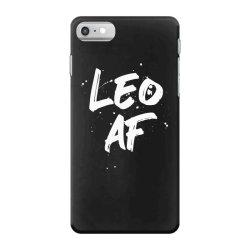 Leo AF Leo Birthday Zodiac Sign Horoscope iPhone 7 Case | Artistshot