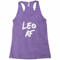 Leo AF Leo Birthday Zodiac Sign Horoscope Racerback Tank | Artistshot