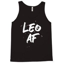 Leo AF Leo Birthday Zodiac Sign Horoscope Tank Top | Artistshot
