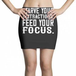 starve your distractions, feed your focus shirt Mini Skirts | Artistshot