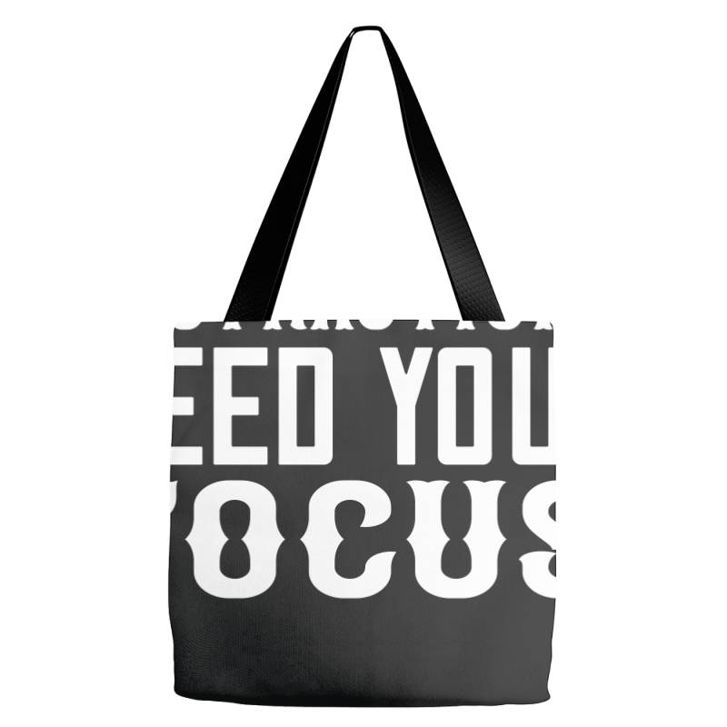 Starve Your Distractions, Feed Your Focus Shirt Tote Bags | Artistshot