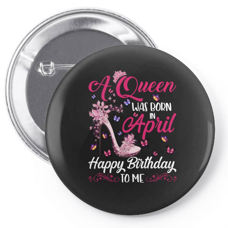 A Queen Was Born In February Happy Birthday To Me Pin-back Button | Artistshot