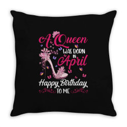 a queen was born in february happy birthday to me Throw Pillow | Artistshot