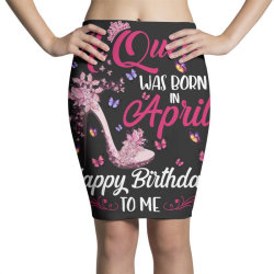 a queen was born in february happy birthday to me Pencil Skirts | Artistshot