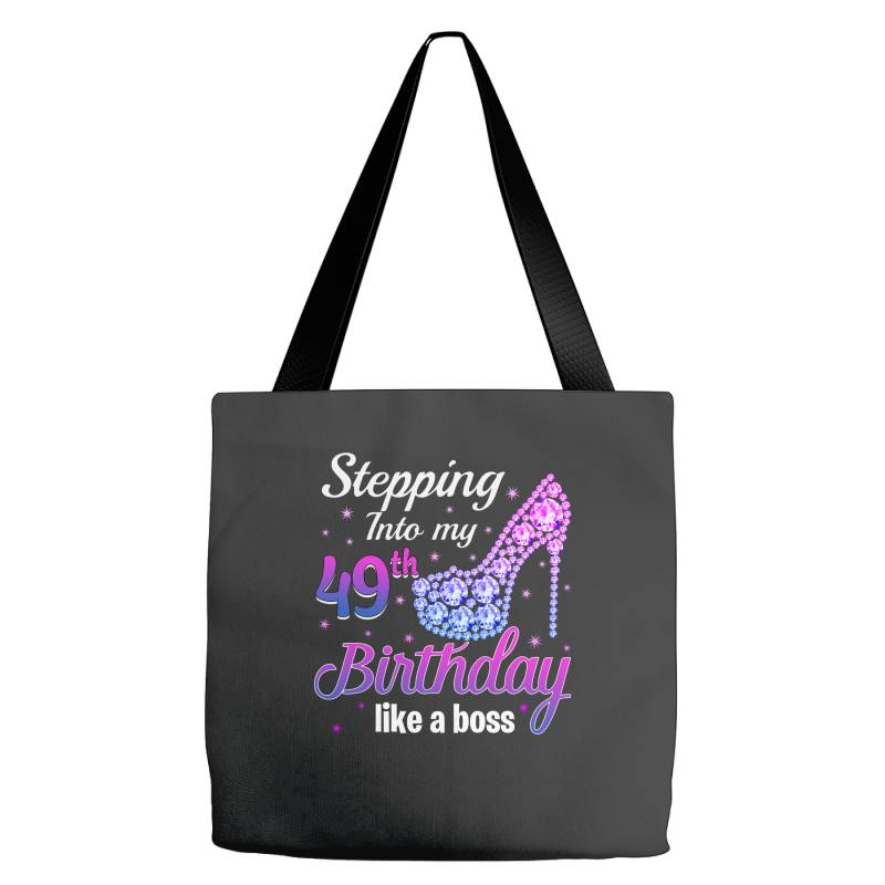 Stepping Into My 49th Birthday Like A Boss Tote Bags | Artistshot