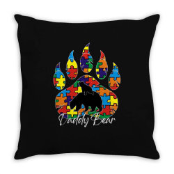 daddy bear autism awareness day Throw Pillow | Artistshot
