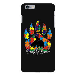 daddy bear autism awareness day iPhone 6 Plus/6s Plus Case | Artistshot