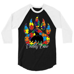daddy bear autism awareness day 3/4 Sleeve Shirt | Artistshot