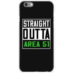 straight outta area 51 shirt iPhone 6/6s Case   Artistshot