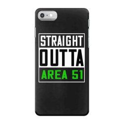 straight outta area 51 shirt iPhone 7 Case   Artistshot