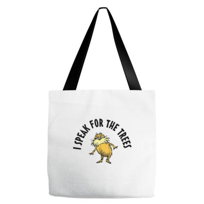 Climate Change Earth Day   I Speak For The Trees Tote Bags Designed By Queencherrie
