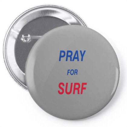 Pray For Surf Pin-back Button Designed By Dhigraphictees