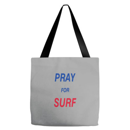 Pray For Surf Tote Bags Designed By Dhigraphictees