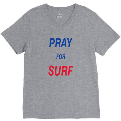 Pray For Surf V-neck Tee Designed By Dhigraphictees