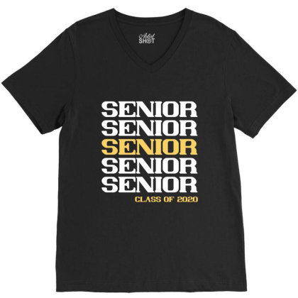 Senior Senior Class Of 2020 Shirt V-neck Tee Designed By Faical