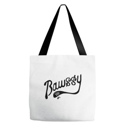 Bawssy Tote Bags Designed By Just4you