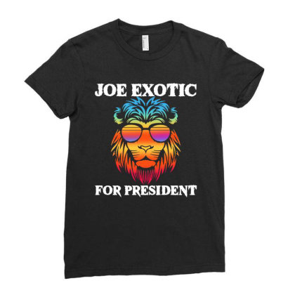 Joe Exotic For President Ladies Fitted T-shirt Designed By Just4you