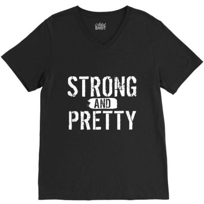 Strong And Pretty Funny Strongman Workout Gym V-neck Tee Designed By Mrt90