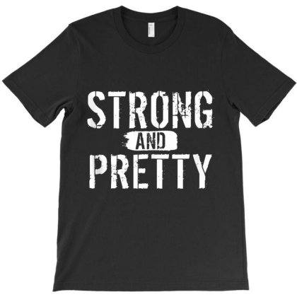 Strong And Pretty Funny Strongman Workout Gym T-shirt Designed By Mrt90