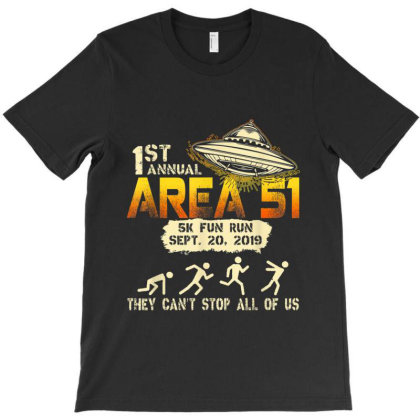 1st Annual Storm Area 51 5k Fun Run Ufo T-shirt Designed By Mrt90