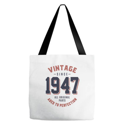 Vintage Since 1947 Birthday Gift Tote Bags Designed By Cidolopez