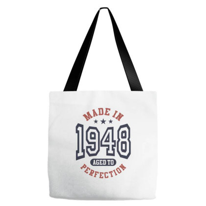 Made In 1948 Aged To Perfection Birthday Gift Tote Bags Designed By Cidolopez