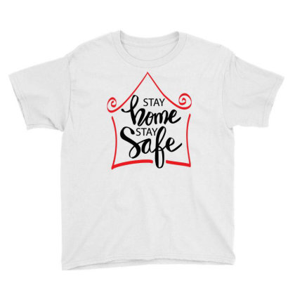 Stay Home Stay Safe For Light Youth Tee Designed By Gurkan