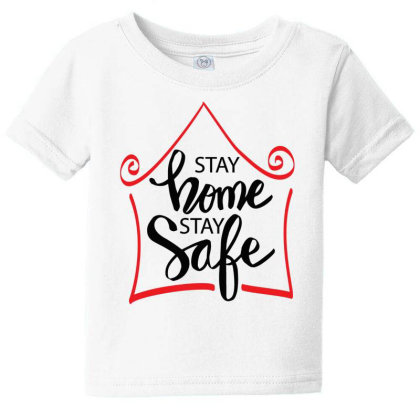 Stay Home Stay Safe For Light Baby Tee Designed By Gurkan
