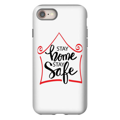 Stay Home Stay Safe For Light Iphone 8 Case Designed By Gurkan