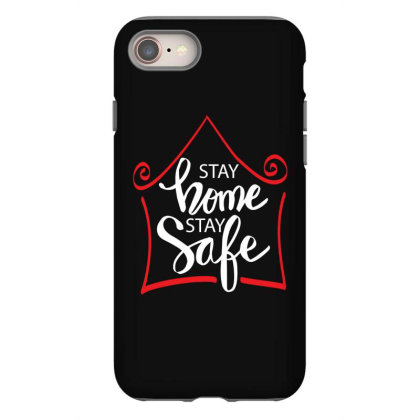 Stay Home Stay Safe For Dark Iphone 8 Case Designed By Gurkan