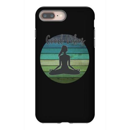 Good Vibes Yoga Iphone 8 Plus Case Designed By Sengul