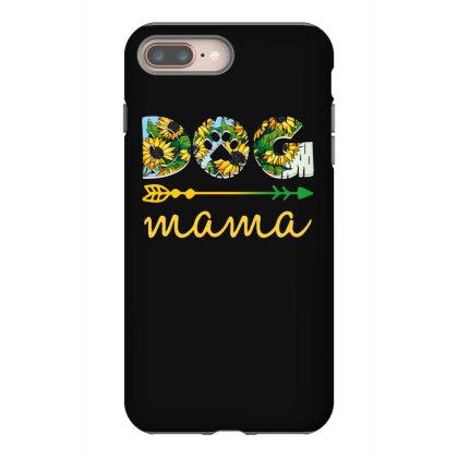 Dog Mama Iphone 8 Plus Case Designed By Sengul