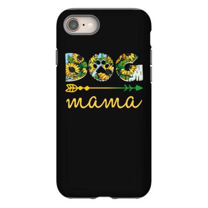 Dog Mama Iphone 8 Case Designed By Sengul