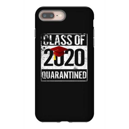 Class Of 2020 Quarantined For Dark Iphone 8 Plus Case Designed By Sengul