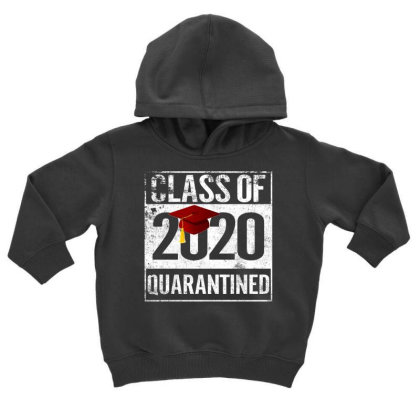 Class Of 2020 Quarantined For Dark Toddler Hoodie Designed By Sengul