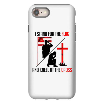 I Stand For The Flag And Kneel At The Cross Iphone 8 Case Designed By Starks