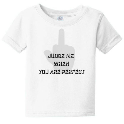 Judge Me Baby Tee Designed By Charisma