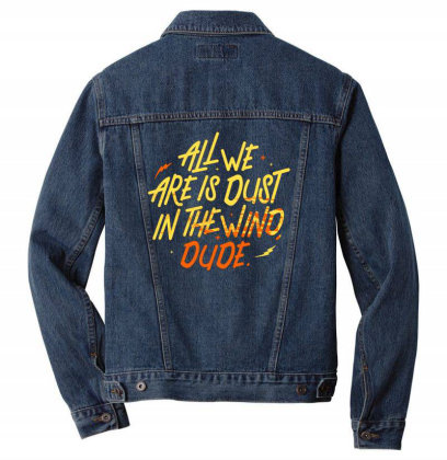 All We Are Is Dust Men Denim Jacket Designed By Starks