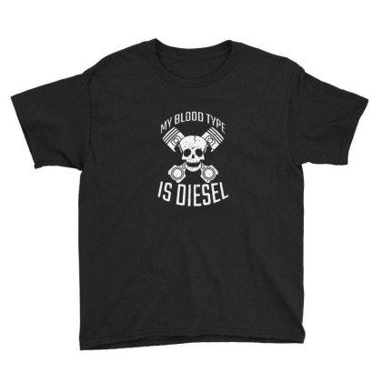 My Blood Type Is Diesel Youth Tee Designed By Sr88