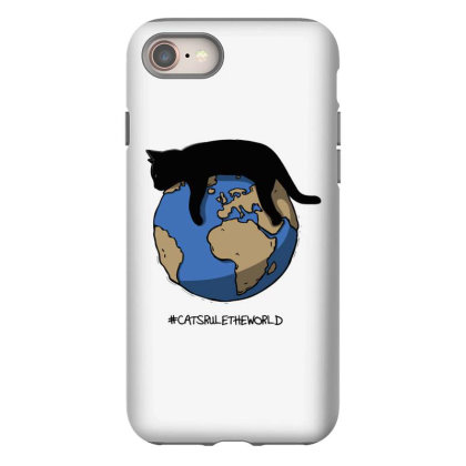Cats Rule The World Iphone 8 Case Designed By Starks