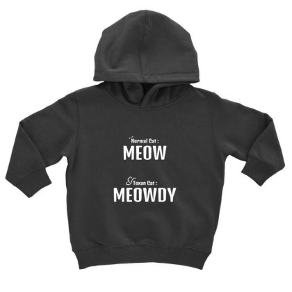 Texan Cat Meowdy Toddler Hoodie Designed By Sr88