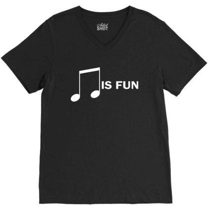 Music Is Fun V-neck Tee Designed By Ewanhunt