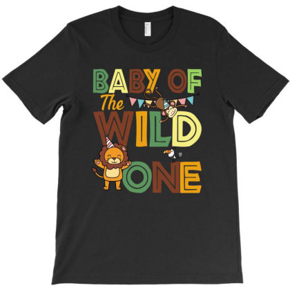 Baby Of The Wild One T-shirt Designed By Sengul