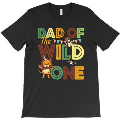 Dad Of The Wild One T-shirt Designed By Sengul